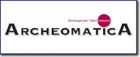 ARCHEOMATICA: una rivista on-line  dedicata alle Nuove Tecnologie applicate ai Beni Culturali.