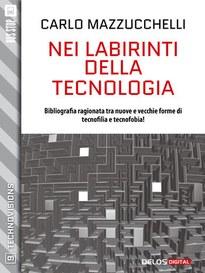 Nei labirinti della tecnologia, un nuovo ebook nella collana Technovisions
