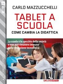 Tecnologia a scuola: come cambia la didattica, in formato e-book