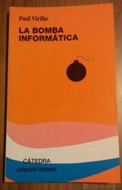 La bomba informatica (Virilio Paul)