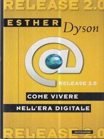 Release 2.0 di Esther Dyson