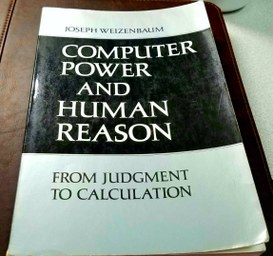 Computer Power And Human Reason: From Judgement to Calculation