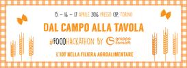 Consoft Sistemi e I3P: una Food Hackathon di tre giorni per innovare la filiera agroalimentare con l'IoT