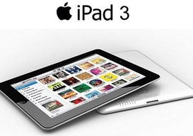 Apple iPad 3: rapidi segnali di avvicinamento